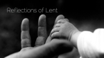 Reflections of Lent-3