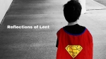 Reflections of Lent-13